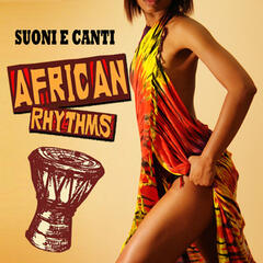 Suoni e canti - African Rhythms