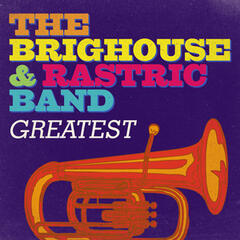 Greatest - The Brighouse & Rastrick Band