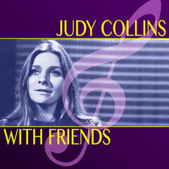 Judy Collins with Friends