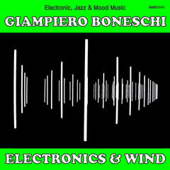 Electronics and Wind (Electronic, Jazz & Mood Music, Direct from the Boneschi Archives)