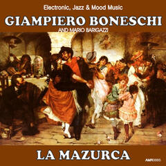 La Mazurca (Electronic, Jazz & Mood Music, Direct from the Boneschi Archives)
