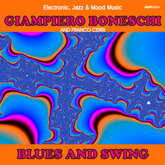 Blues and Swing (Electronic, Jazz & Mood Music, Direct from the Boneschi Archives)