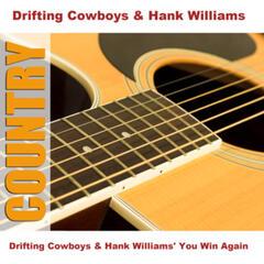 Drifting Cowboys & Hank Williams' You Win Again
