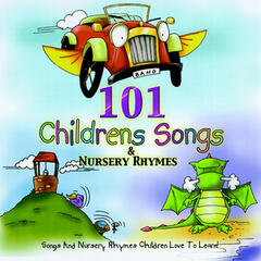 101 Children'S Songs And Nursery Rhymes