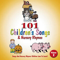101 Children'S Songs & Nursery Rhymes
