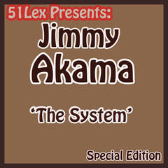 51 Lex Presents The System