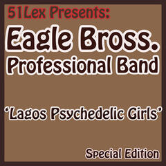 51 Lex Presents Lagos Psychedelic Girls