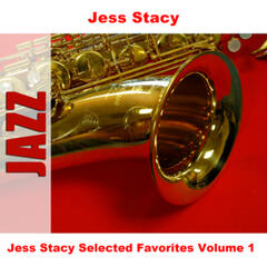 Jess Stacy Selected Favorites, Vol. 1