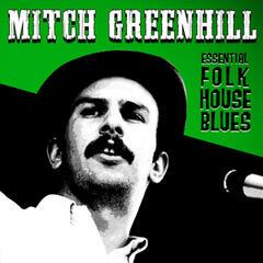 Essential Folk House Blues