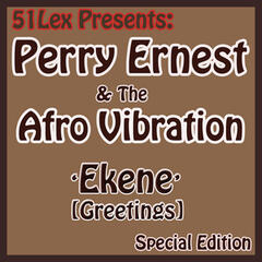 51 Lex Presents Ekene (Greetings)