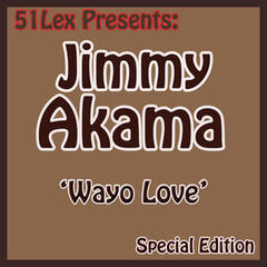51 Lex Presents Wayo Love