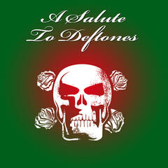 A Salute To Deftones (Tribute)