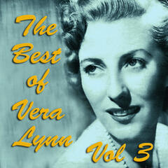 The Best of Vera Lynn Vol 3