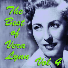 The Best of Vera Lynn Vol 4