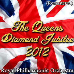 The Queens Diamond Jubilee of 2012 (Remastered)