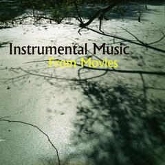 Instrumental Songs from Movies: Pretty Instrumental Songs