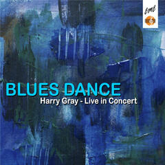 Blues Dance: Harry Gray Live in Concert