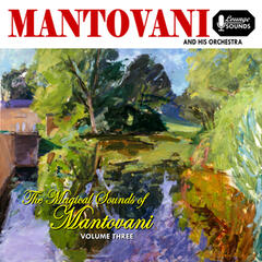 Magical Sounds of Mantovani, Vol. 3
