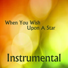 When You Wish Upon A Star: Instrumental