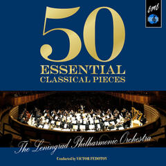 50 Essential Classical Pieces by the Leningrad Philharmonic Orchestra