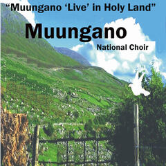 Muungano Live in Holy Land