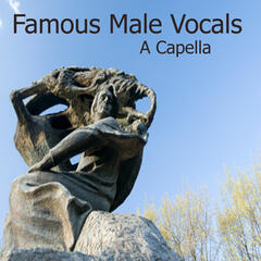 Famous Songs: Male Vocal (A Cappella)