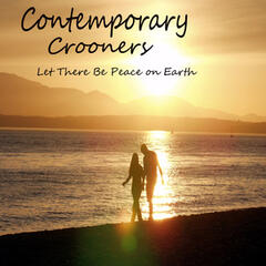 Contemporary Crooners: Let There Be Peace On Earth