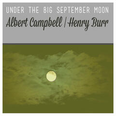 Under the Big September Moon