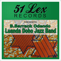 51 Lex Records Presents B.Barrack Odendo