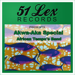 51 Lex Records Presents Akwa-Aka Special