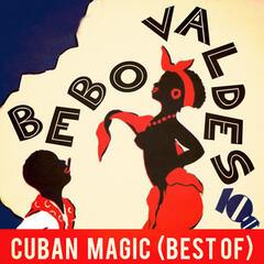 Cuban Magic (Best Of)