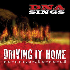 Driving It Home (Remastered)