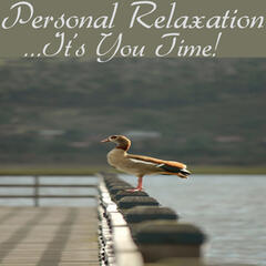 Personal Relaxation (...It's You Time)