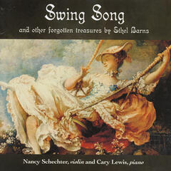 Swing Song And Other Forgotten Treasures By Ethel Barns