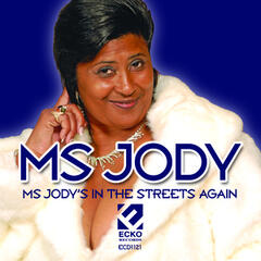 Ms. Jody's In The Streets Again