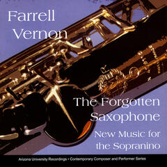 The Forgotten Saxophone: New Music For The Sopranino