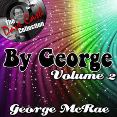 By George Volume 2 - [The Dave Cash Collection]