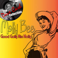 Good Golly Miss Molly - [The Dave Cash Collection]