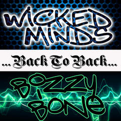 Back To Back: Wicked Minds & Bizzy Bone