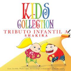 Kids Collection - Tributo Infantil a Shakira