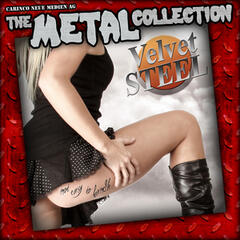 The Metal Collection: Velvet Steel - Not Easy To Handle