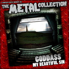 The Metal Collection: Goddass - My Beautiful Sin
