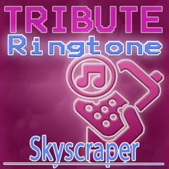 Skyscraper - Single Ringtone