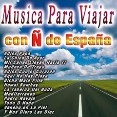 Musica Para Viajar  Con Ñ De España