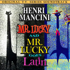 Mr. Lucky / Mr. Lucky Goes Latin