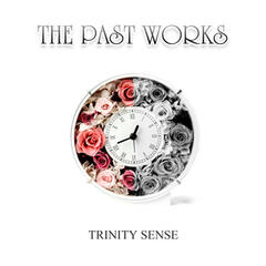 The Past Works