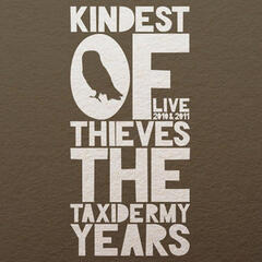 The Taxidermy Years (Live 2010 & 2011)