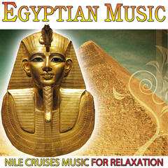 Egyptian Music. Nile Cruises Music for Relaxation