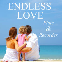 Flute Recorder: Endless Love