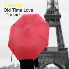Favorite Old Time Love Themes